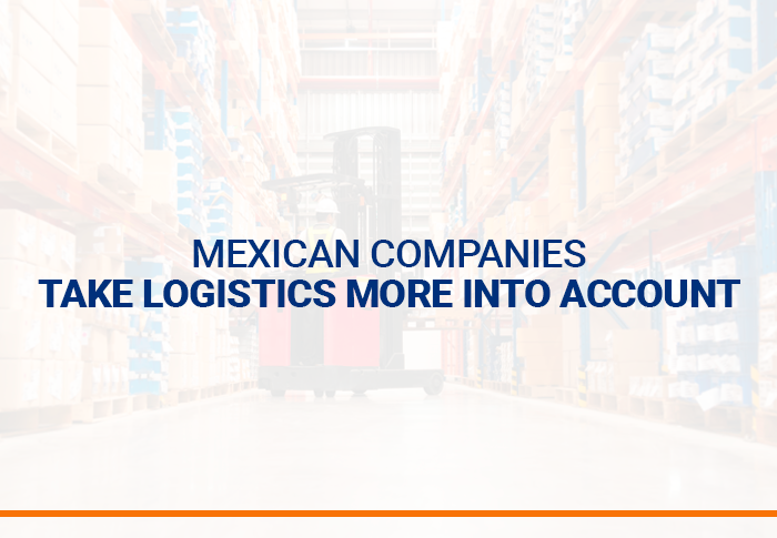 Mexican companies take logistics more into account