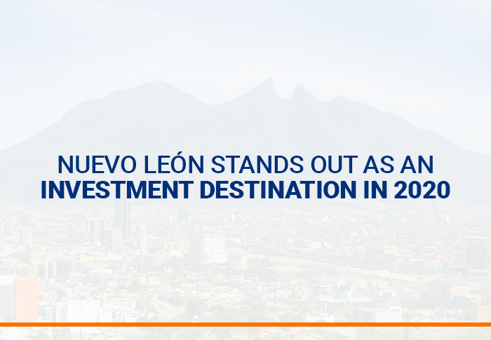 Nuevo León stands out as an investment destination in 2020