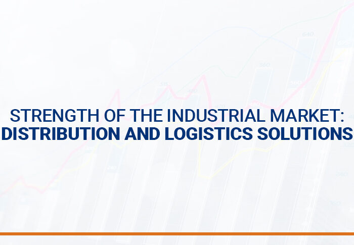 Strength of the industrial market: distribution and logistics solutions