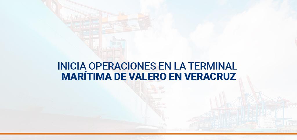 Inicia operaciones en la terminal marítima de Valero en Veracruz