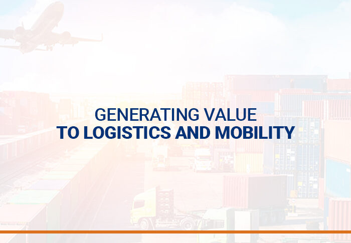 Generating value to logistics and mobility