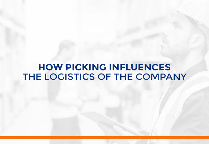 How picking influences the logistics of the company