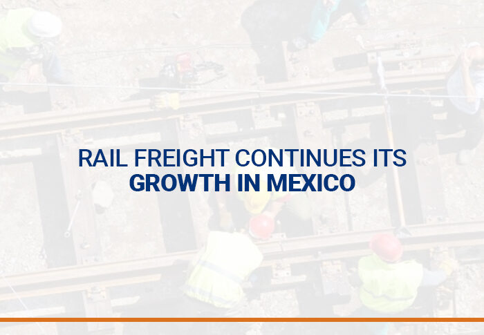 Rail freight continues its growth in Mexico